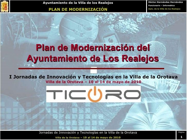 Plan de Modernización del Ayuntamiento de Los Realejos I Jornadas de Innovación y Tecnologías en la Villa de la Orotava Vi...