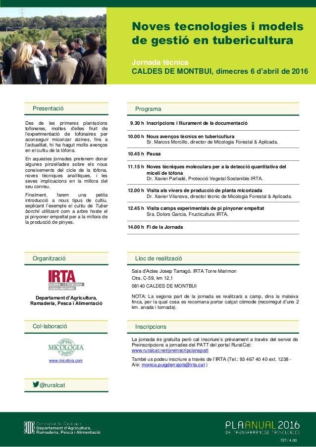 Col·laboració www.micofora.com Noves tecnologies i models de gestió en tubericultura Presentació Des de les primeres plant...