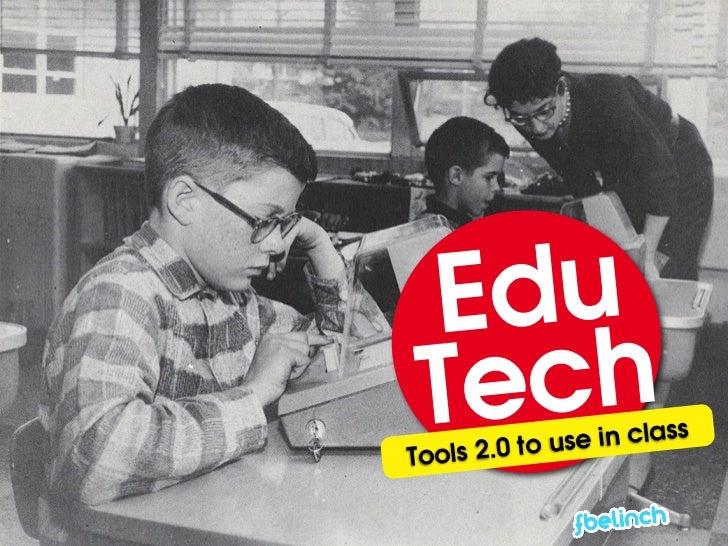 Edu TechTools 2.0 to us e in class
