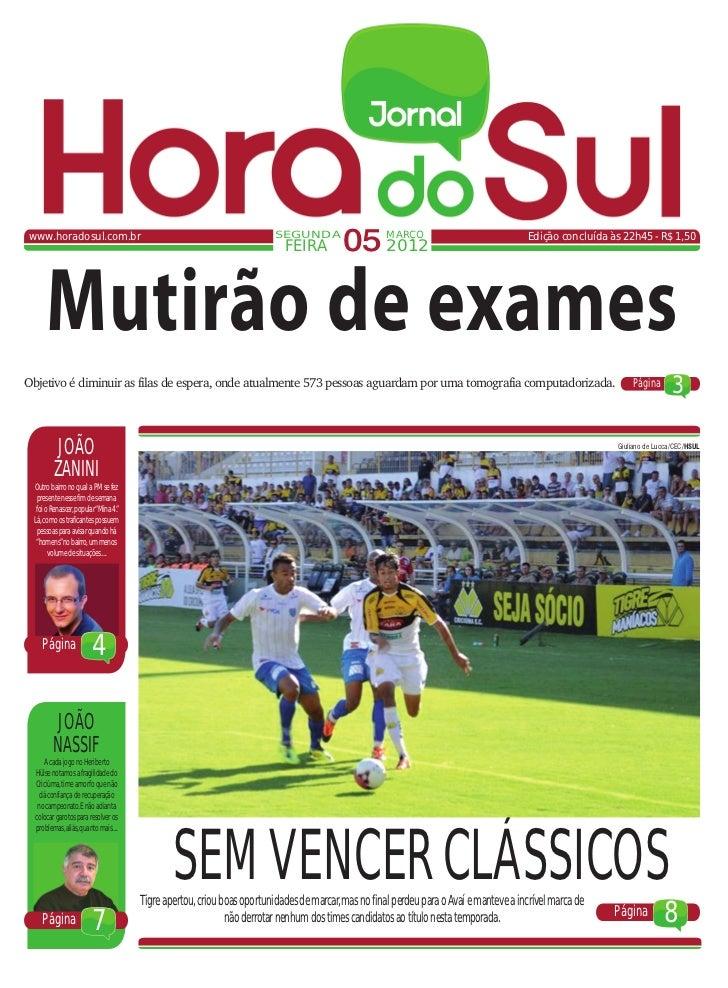 www.horadosul.com.br                                                   SEGUNDA                                            ...