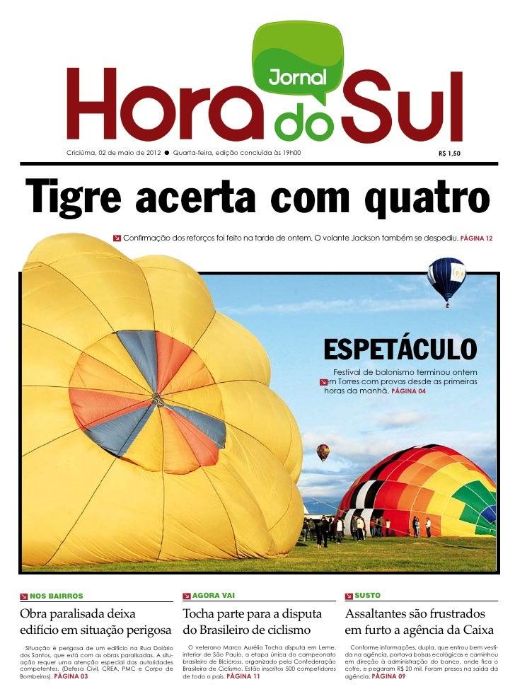 Criciúma, 02 de maio de 2012 l Quarta-feira, edição concluída às 19h00                                                    ...