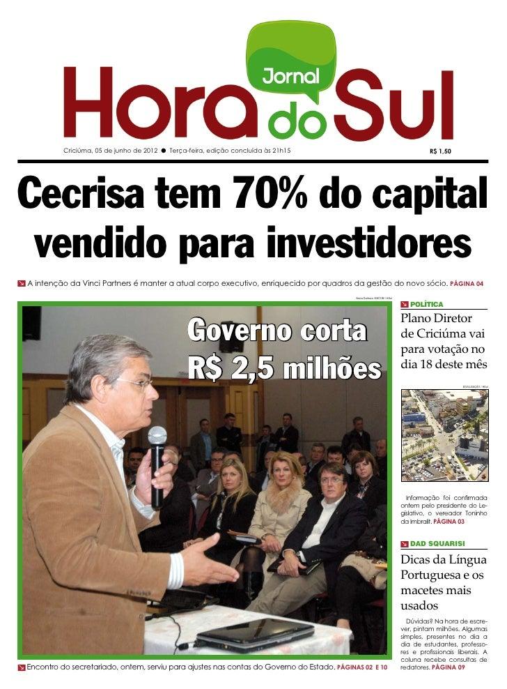 Criciúma, 05 de junho de 2012 l Terça-feira, edição concluída às 21h15                                                    ...