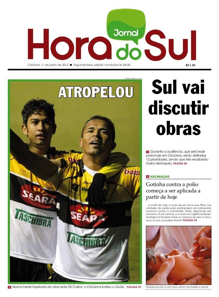 Criciúma, 11 de junho de 2012 l Segunda-feira, edição concluída às 22h30                                                  ...