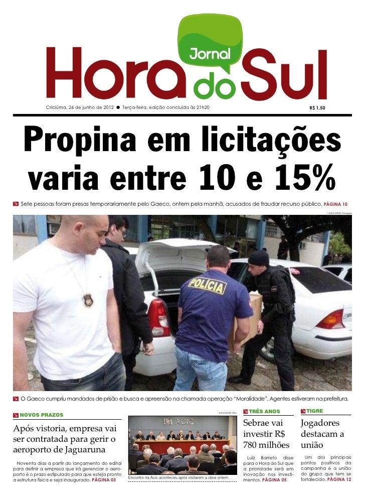 Criciúma, 26 de junho de 2012 l Terça-feira, edição concluída às 21h20                                                    ...