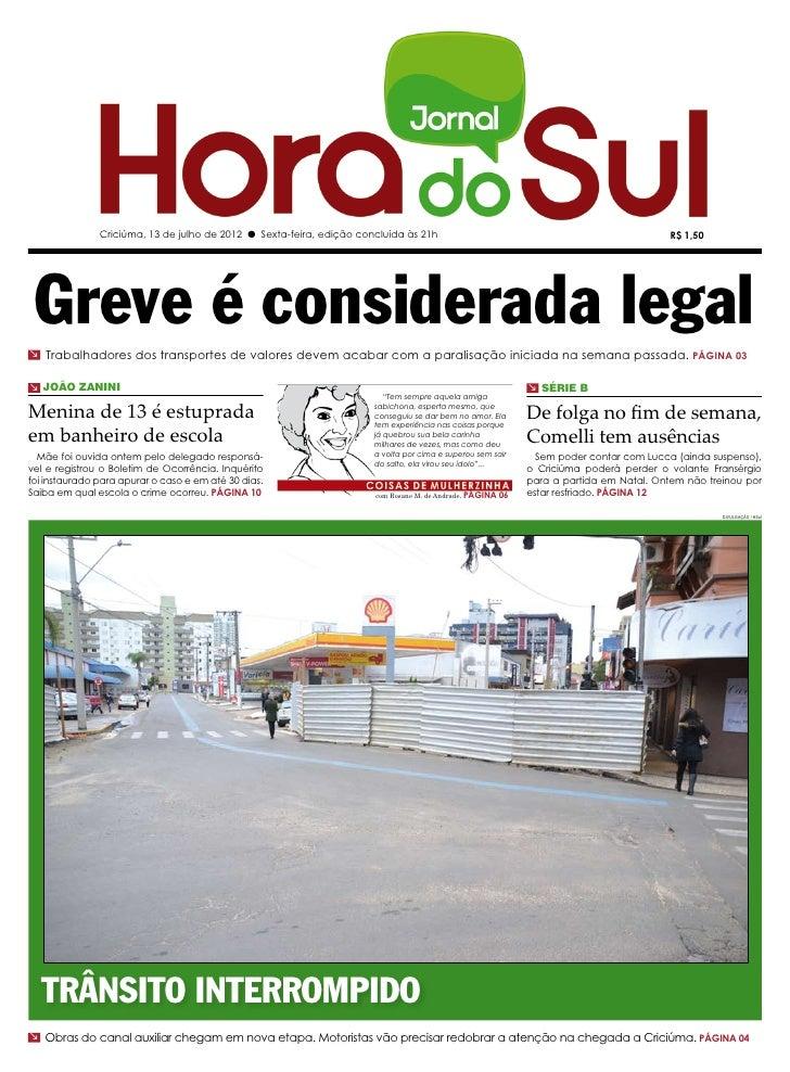 Criciúma, 13 de julho de 2012 l Sexta-feira, edição concluída às 21h                                                     R...
