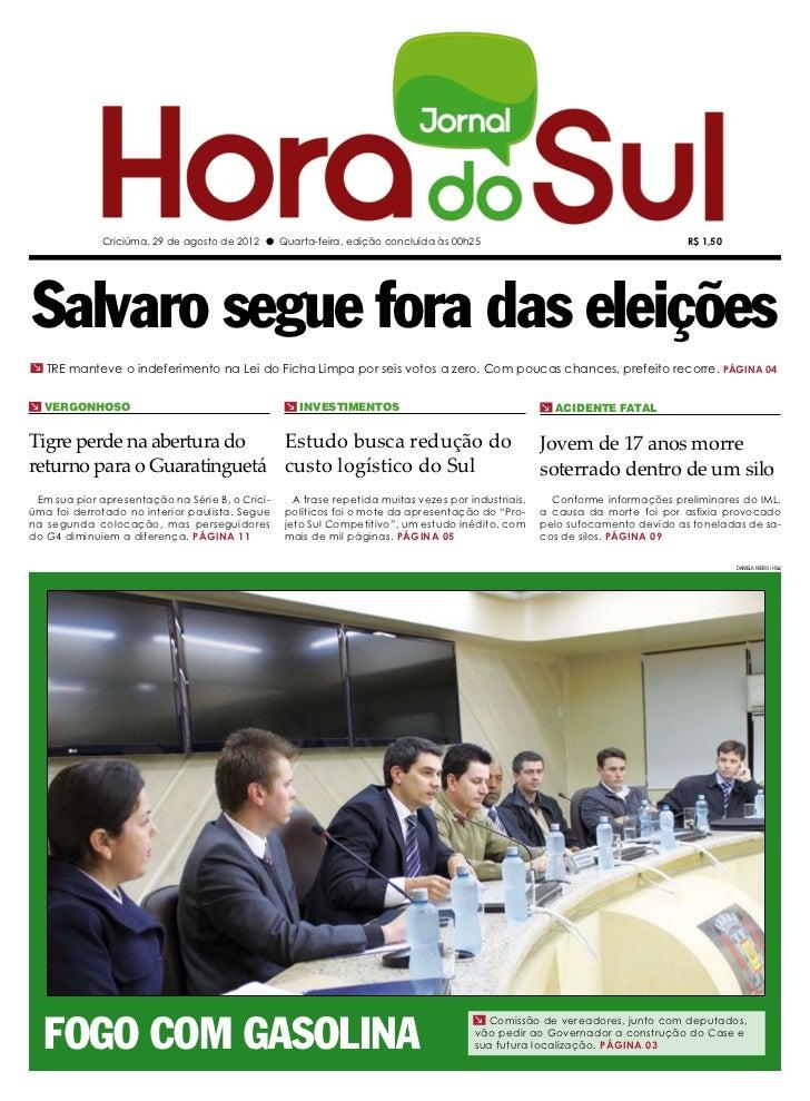 Criciúma, 29 de agosto de 2012 l Quarta-feira, edição concluída às 00h25                                         R$ 1,50Sa...