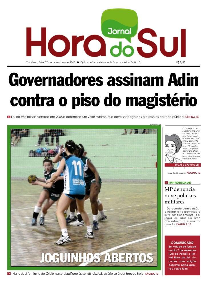 Criciúma, 06 e 07 de setembro de 2012 l Quinta e Sexta-feira, edição concluída às 0h15                                R$ 1...