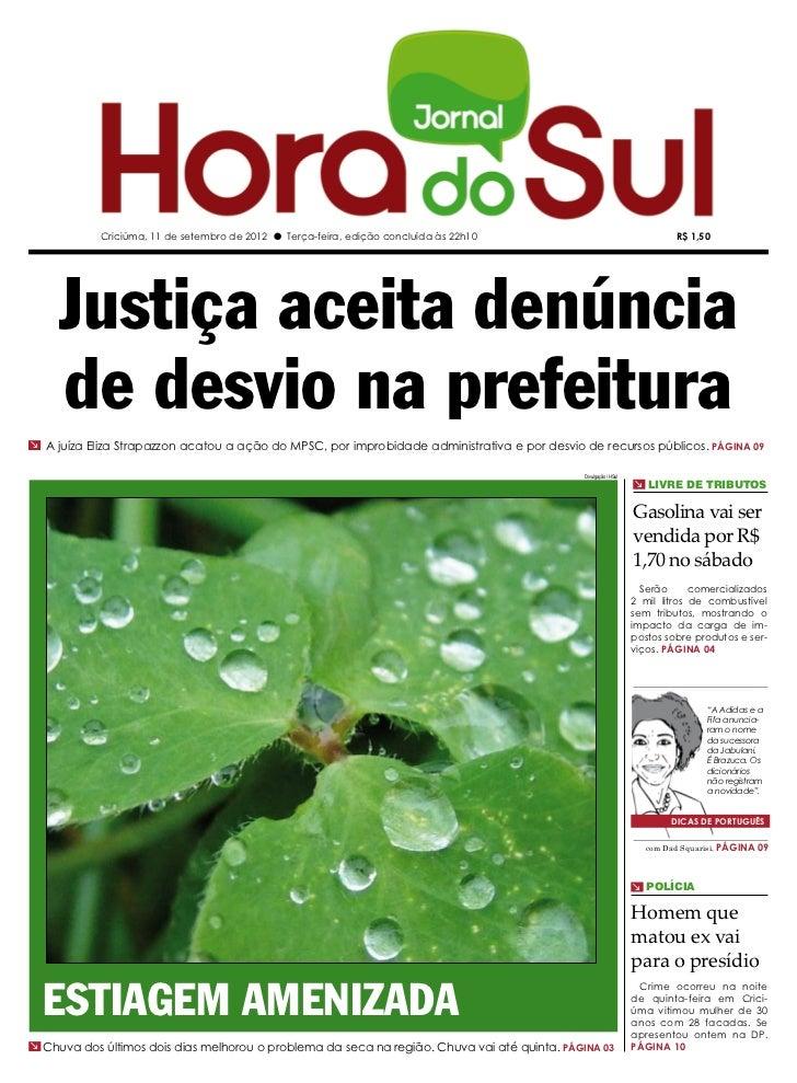Criciúma, 11 de setembro de 2012 l Terça-feira, edição concluída às 22h10                                      R$ 1,50    ...