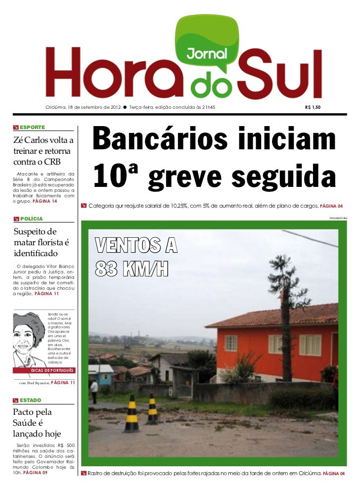 Criciúma, 18 de setembro de 2012 l Terça-feira, edição concluída às 21h45                                     R$ 1,50     ...