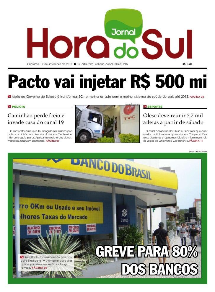 Criciúma, 19 de setembro de 2012 l Quarta-feira, edição concluída às 21h                                                  ...
