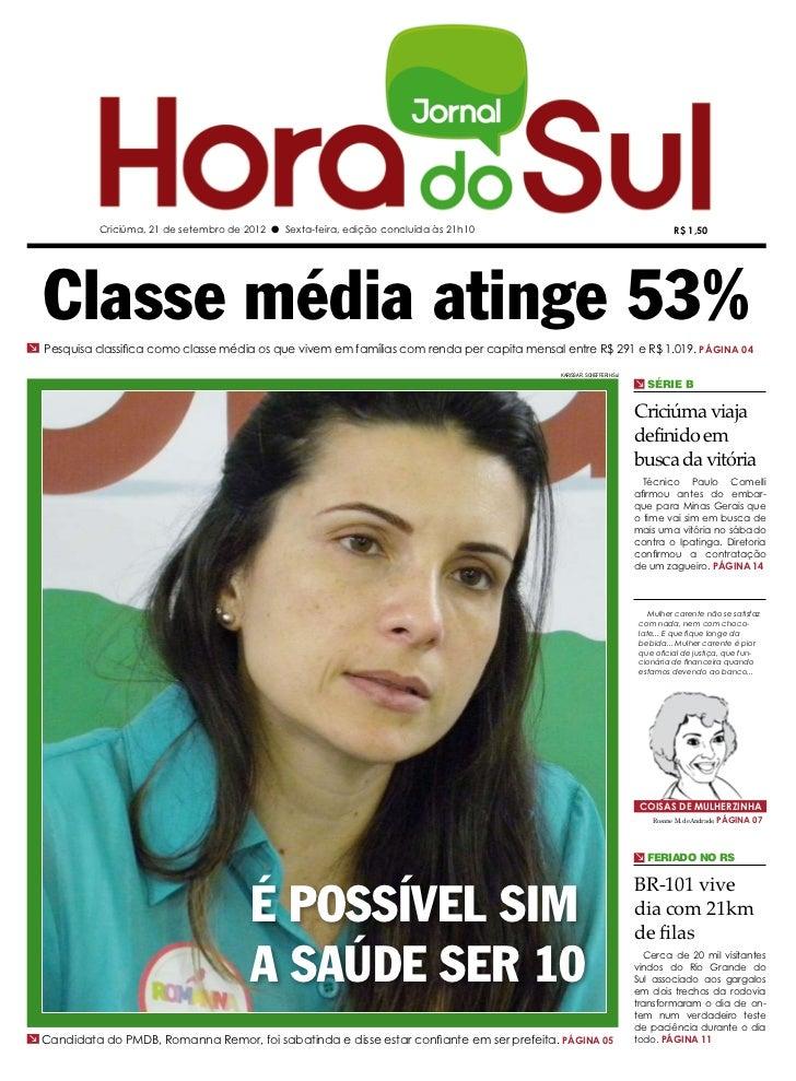 Criciúma, 21 de setembro de 2012 l Sexta-feira, edição concluída às 21h10                                              R$ ...