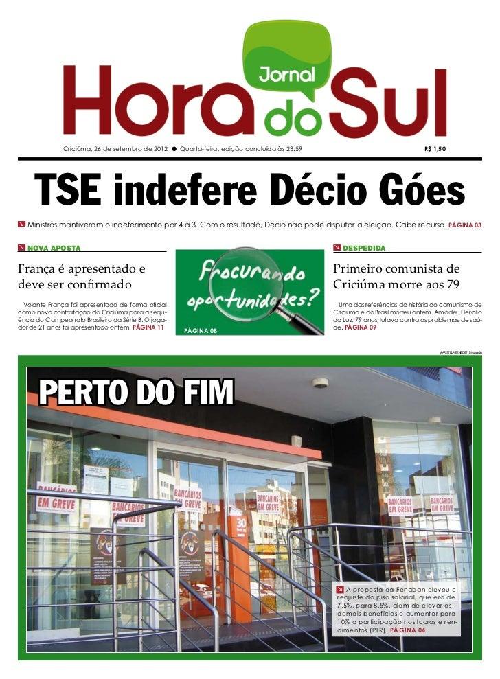 Criciúma, 26 de setembro de 2012 l Quarta-feira, edição concluída às 23:59                                  R$ 1,50     TS...