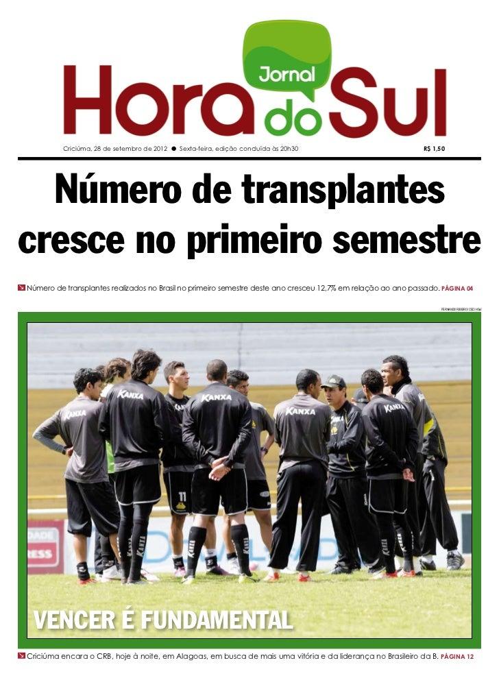 Criciúma, 28 de setembro de 2012 l Sexta-feira, edição concluída às 20h30                            R$ 1,50  Número de tr...