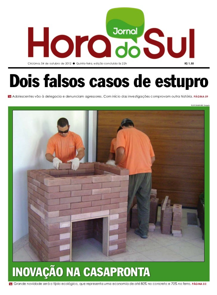 Criciúma, 04 de outubro de 2012 l Quinta-feira, edição concluída às 22h                       R$ 1,50Dois falsos casos de ...