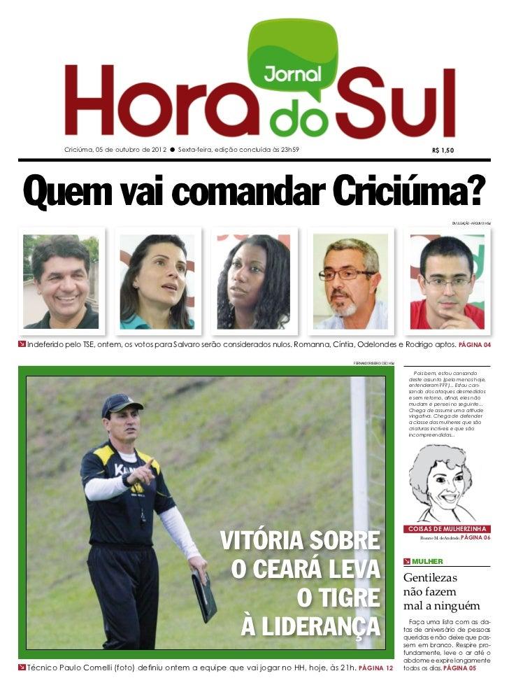 Criciúma, 05 de outubro de 2012 l Sexta-feira, edição concluída às 23h59                                                 R...