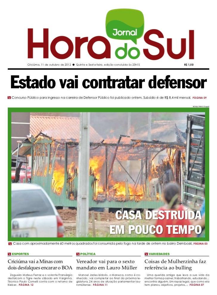 Criciúma, 11 de outubro de 2012 l Quinta e Sexta-feira, edição concluída às 23h15                                 R$ 1,50 ...