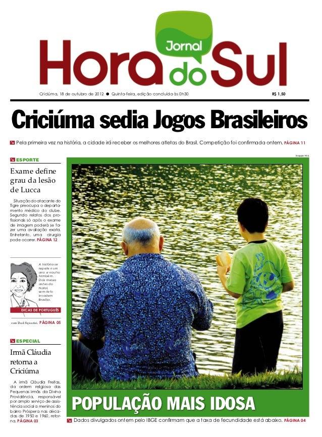 Criciúma, 18 de outubro de 2012 l Quinta-feira, edição concluída às 0h30                         R$ 1,50Criciúma sedia Jog...