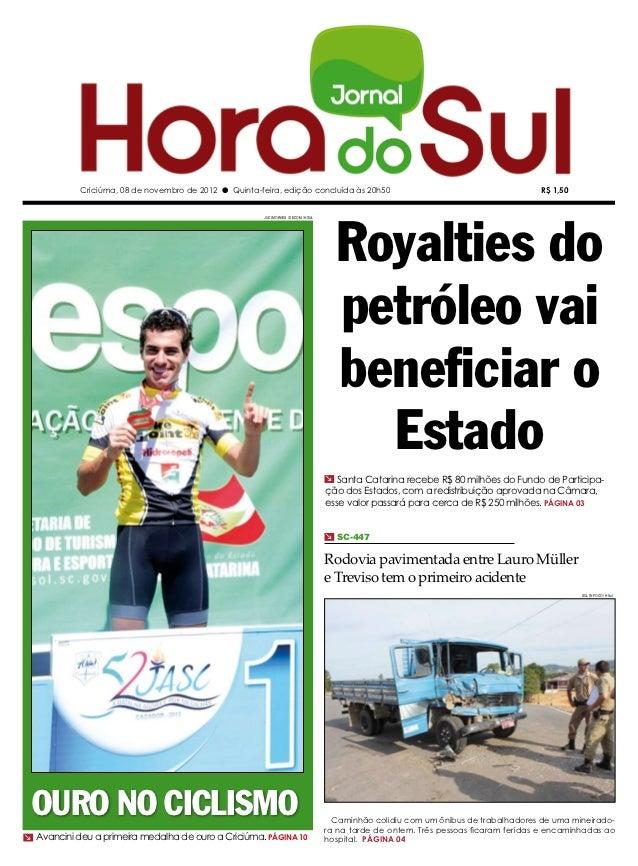 Criciúma, 08 de novembro de 2012 l Quinta-feira, edição concluída às 20h50                                                ...