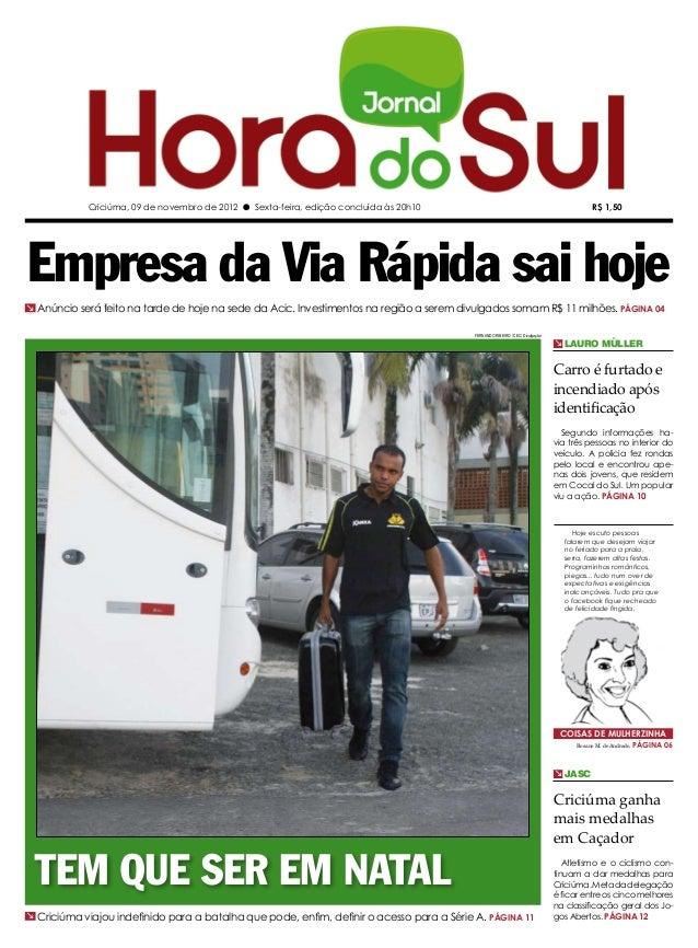 Criciúma, 09 de novembro de 2012 l Sexta-feira, edição concluída às 20h10                                                 ...