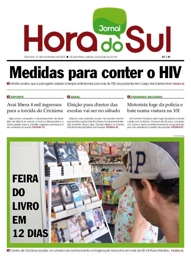 Criciúma, 21 de novembro de 2012 l Quarta-feira, edição concluída às 21h10                                                ...