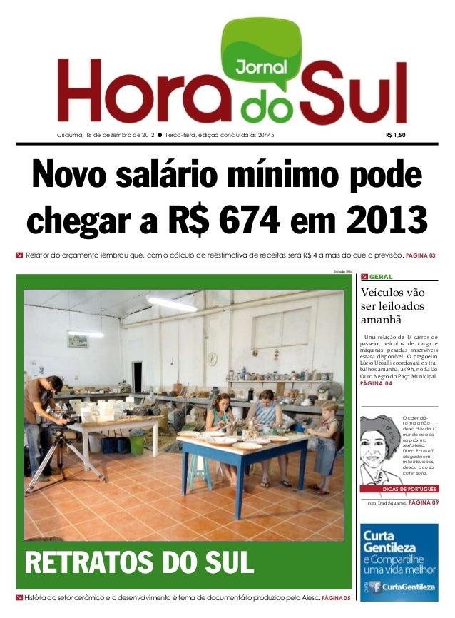 Criciúma, 18 de dezembro de 2012 l Terça-feira, edição concluída às 20h45                                          R$ 1,50...