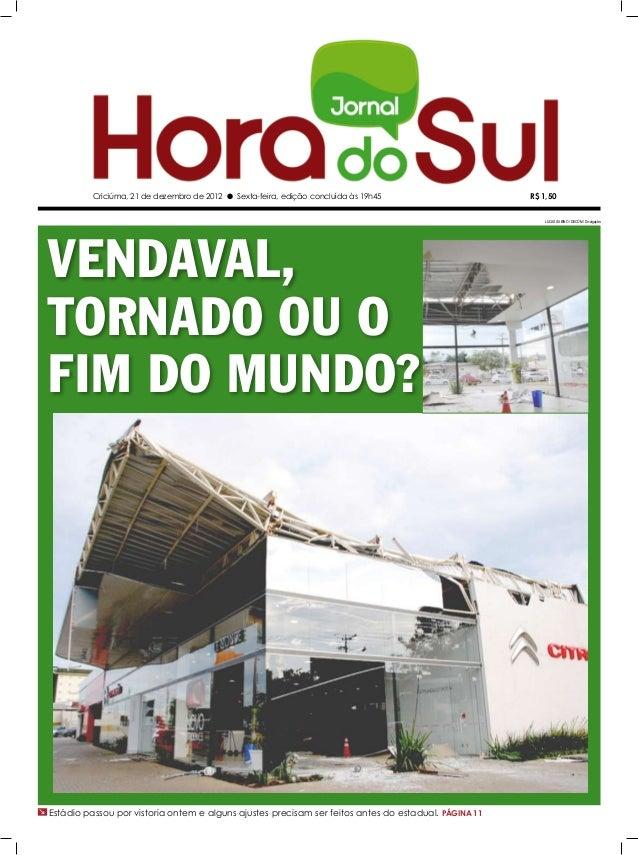 Criciúma, 21 de dezembro de 2012 l Sexta-feira, edição concluída às 19h45                   R$ 1,50                       ...