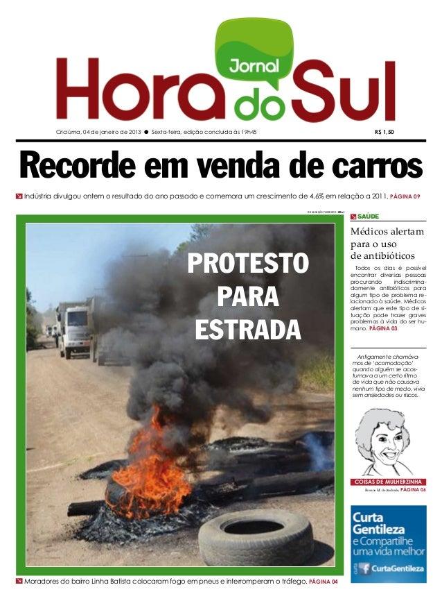 Criciúma, 04 de janeiro de 2013 l Sexta-feira, edição concluída às 19h45                                          R$ 1,50R...