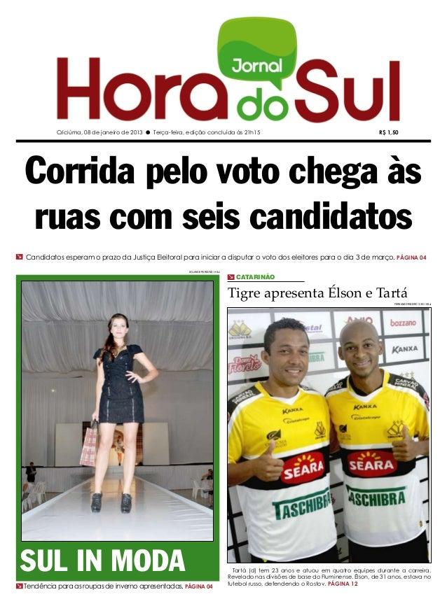Criciúma, 08 de janeiro de 2013 l Terça-feira, edição concluída às 21h15                                                  ...