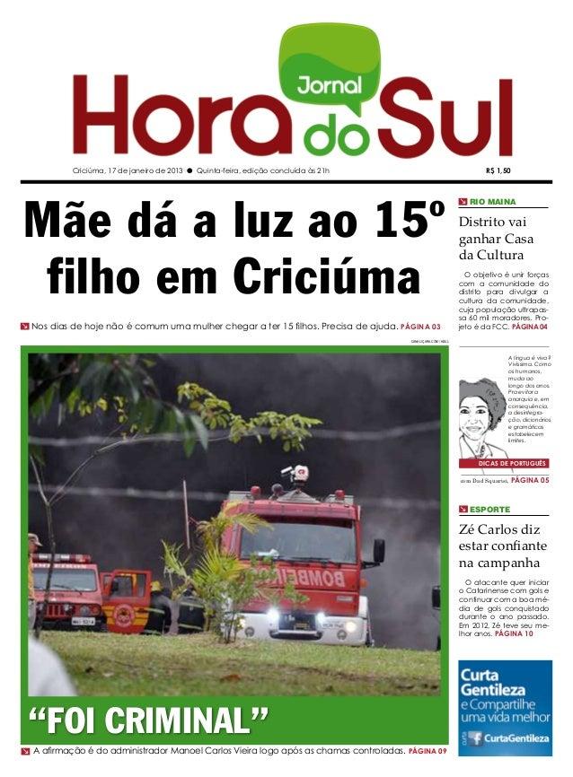 Criciúma, 17 de janeiro de 2013 l Quinta-feira, edição concluída às 21h                                     R$ 1,50Mãe dá ...