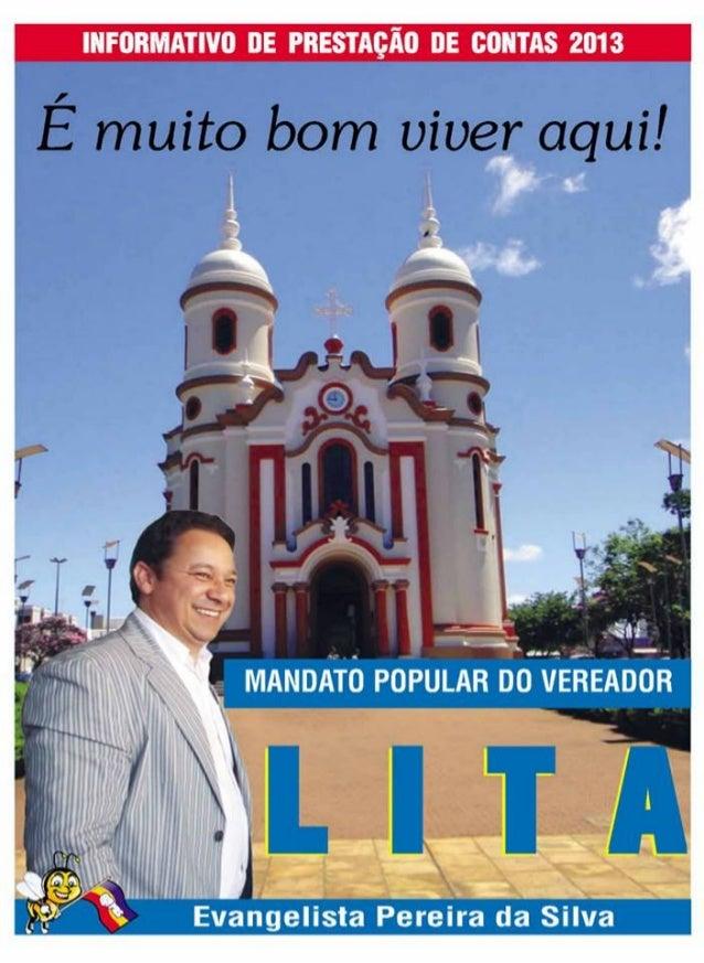 Informativo - Prestação de Contas - Vereador Lita (PHS) Mandato 2013 - Arapongas/Pr