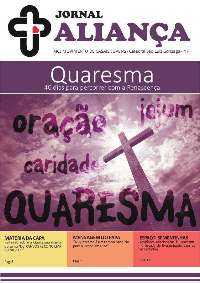 ALIANÇAMCJ MOVIMENTO DE CASAIS JOVENS - Catedral São Luiz Gonzaga - NH JORNAL Quaresma40 dias para percorrer com a Renasce...