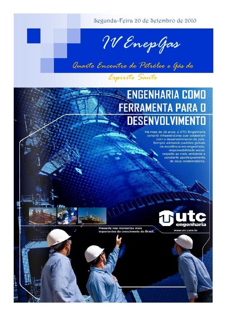 Segunda-Feira 20 de Setembro de 2010            IV EnepGas Quarto Encontro de Petróleo e Gás do           Espirito Santo
