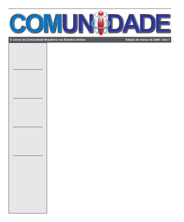 Edição de março de 2008     O Jornal da Comunidade Brasileira nos Estados Unidos                      Edição de março de 2...
