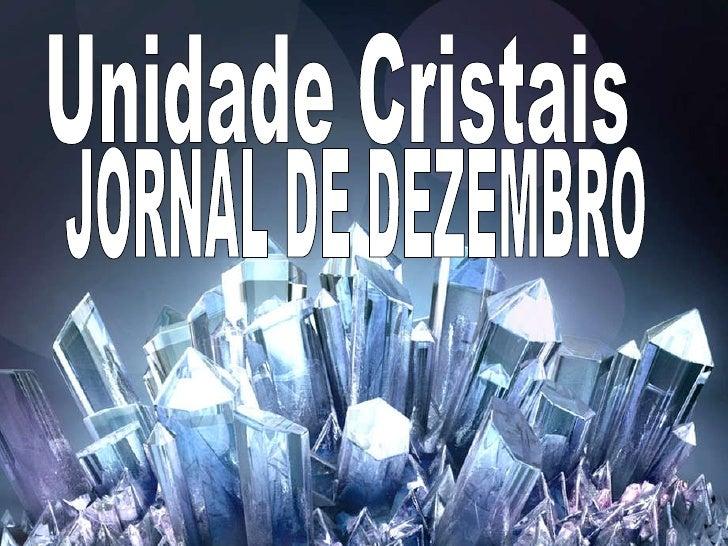 kay Unidade Cristais JORNAL DE DEZEMBRO