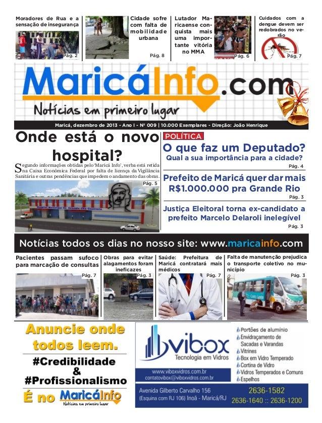 Cidade sofre com falta de mobilidade urbana  Moradores de Rua e a sensação de insegurança  Pág. 2  Pág. 8  Lutador Maricae...