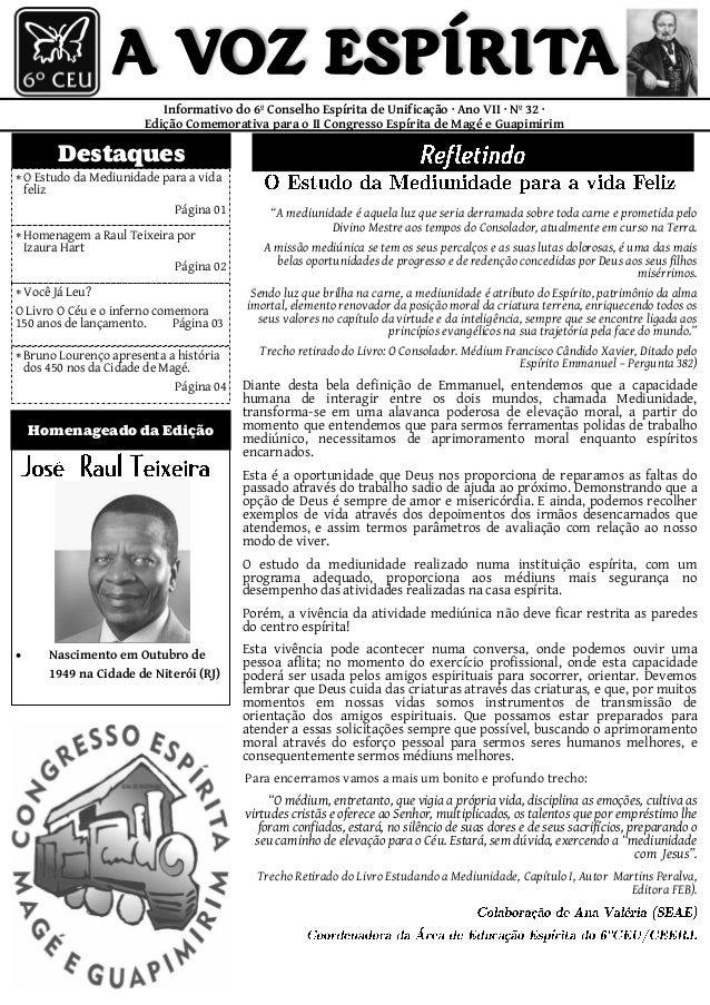  Nascimento em Outubro de 1949 na Cidade de Niterói (RJ) Informativo do 6º Conselho Espírita de Unificação · Ano VII · Nº...