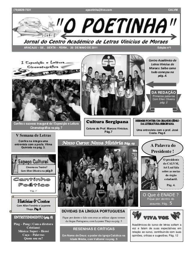 """""""O POETINHA"""" – Jornal do Centro Acadêmico de Letras Vinicius de Moraes - Aracaju – SE *Segunda-Feira* 25 de Abril de 2011(..."""