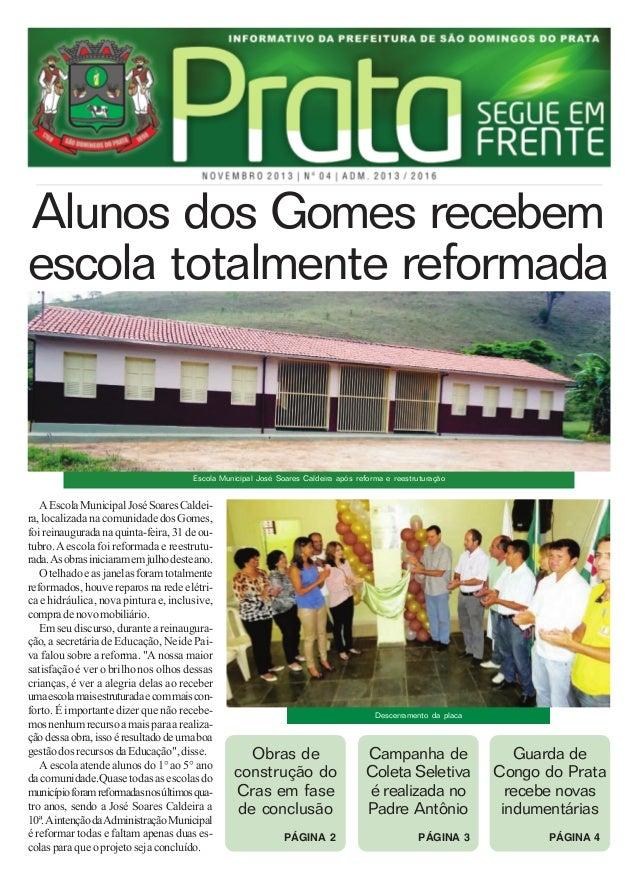 Alunos dos Gomes recebem escola totalmente reformada  Escola Municipal José Soares Caldeira após reforma e reestruturação ...
