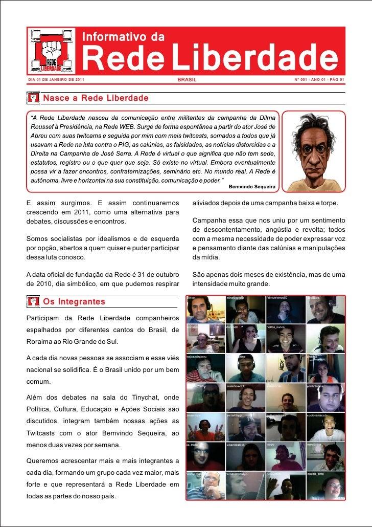 DIA 01 DE JANEIRO DE 2011                         BRASIL                              N° 001 - ANO 01 - PÁG 01      Nasce ...