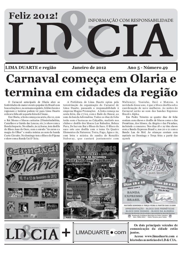Feliz 2012!                                                                 INFORMAÇÃO COM RESPONSABILIDADELIMA DUARTE e r...
