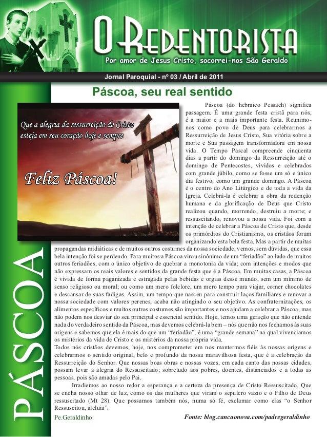 Jornal Paroquial - nº 03 / Abril de 2011                                                            Páscoa (do hebraico P...