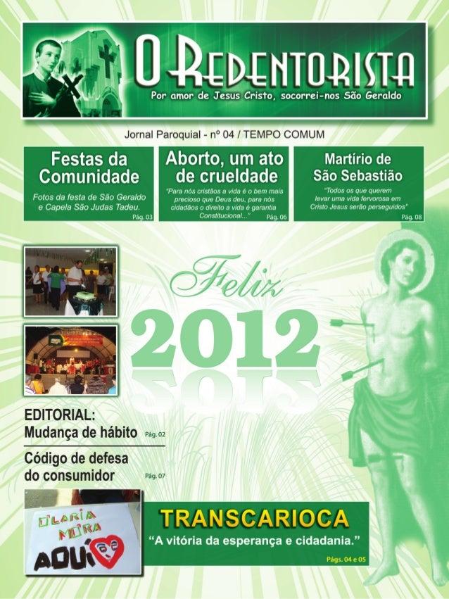 Editorial                 TEMPO COMUM - Ano II / nº 04                                   Mudança de hábito                ...