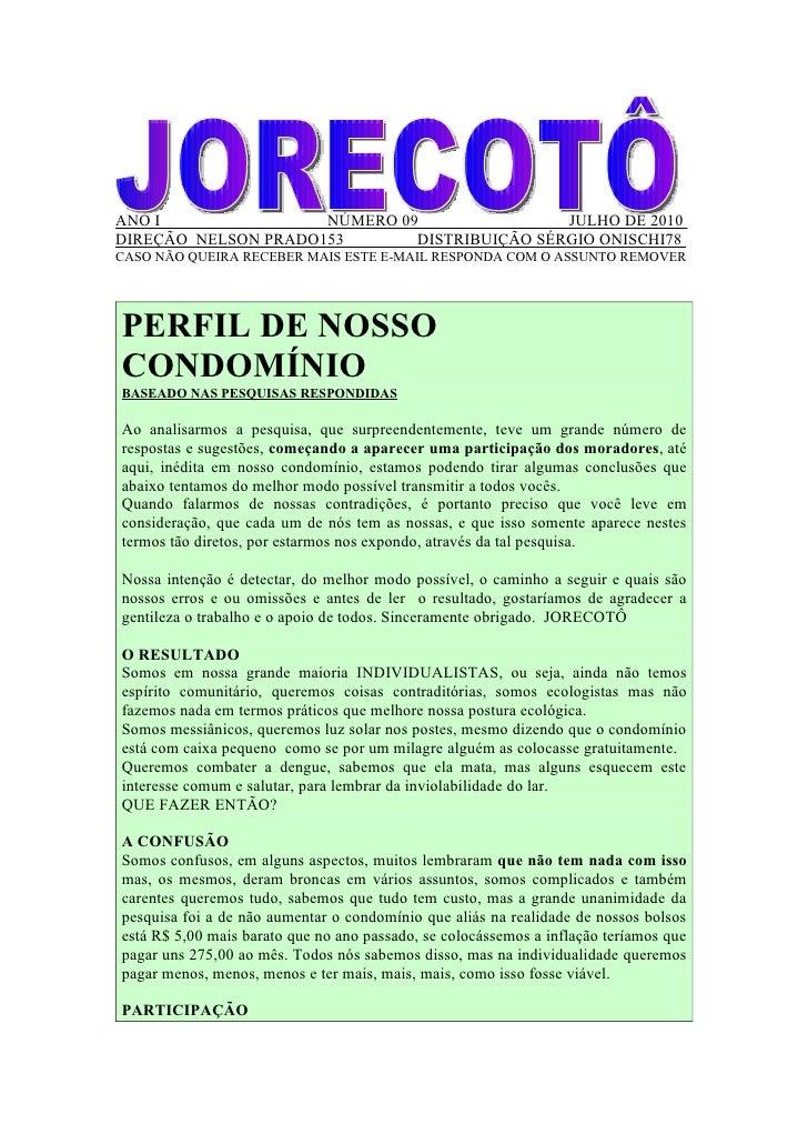 ANO I                NÚMERO 09                JULHO DE 2010 DIREÇÃO NELSON PRADO153       DISTRIBUIÇÃO SÉRGIO ONISCHI78 CA...