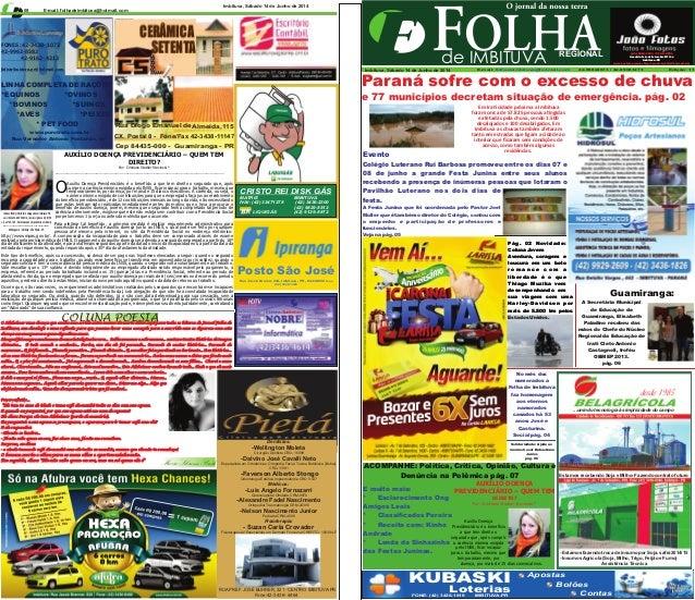 Valor R$ 0,50 de IMBITUVA REGIONAL E-mail: folhadeimbituva@hotmail.com08 E-mail: 42-99822673 / 42-99061273 Edição: 11folha...