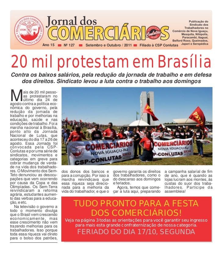 Ano 15        Nº 127       Setembro e Outubro / 2011       Filiado à CSP Conlutas20 mil protestam em BrasíliaContra os bai...