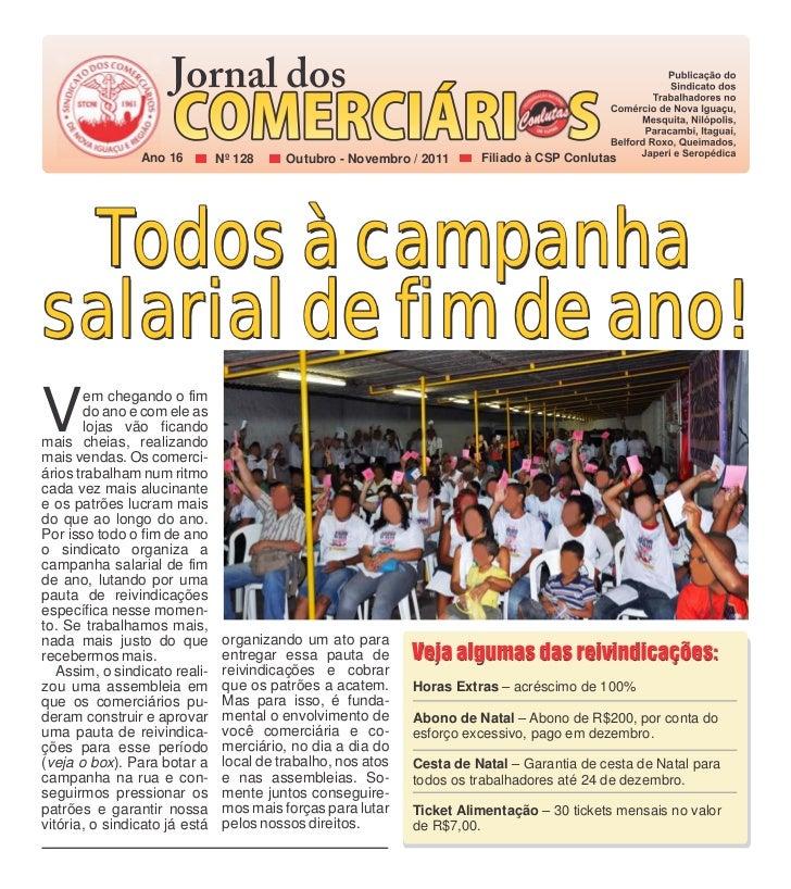 Ano 16         Nº 128     Outubro - Novembro / 2011     Filiado à CSP Conlutas Todos à campanhasalarial de fim de ano!V   ...