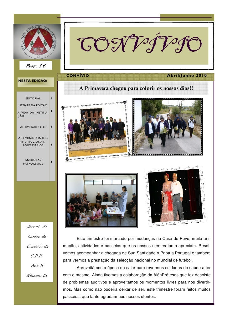 CONVÍVIO      Preço: 1 €                            CONVÍVIO                                            Abril/Junho 2010 N...