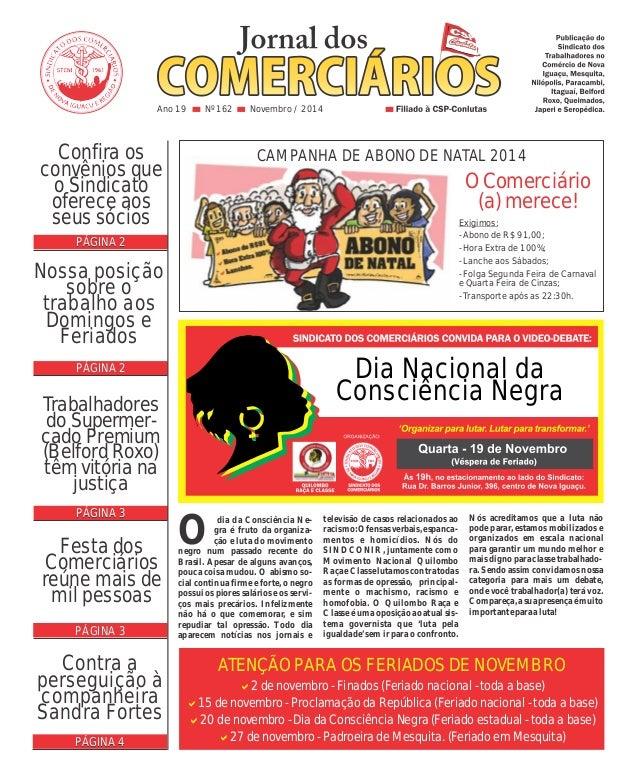 Confira os  convênios que  o Sindicato  oferece aos  seus sócios  PÁGINA 2  CAMPANHA DE ABONO DE NATAL 2014  Exigimos:  - ...