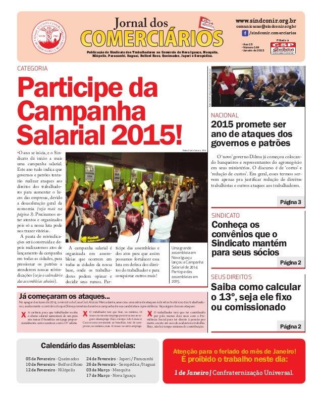 NACIONAL 2015 promete ser ano de ataques dos governos e patrões www.sindconir.org.br comunicacao@sindconir.org.br /sindcon...