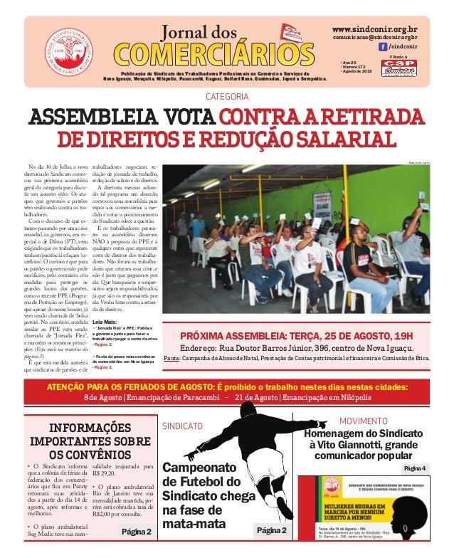 www.sindconir.org.br comunicacao@sindconir.org.br /sindconir •Ano 20 •Número 172 •Agosto de 2015 Publicação do Sindicato d...